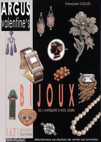 Argus Valentine's bijoux : de l'Antiquité à nos jours : 1.621 résultats illustrés