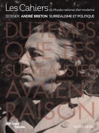 Les cahiers du Musée national d'art moderne, hors série, André Breton : le surréalisme et le politique
