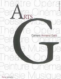 AG, cahiers Armand Gatti. n° 5-6, Arts