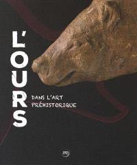 L'ours dans l'art préhistorique : exposition, Saint-Germain-en-Laye, Musée d'archéologie nationale, du 16 octobre 2016 au 30 janvier 2017