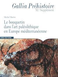 Le bouquetin dans l'art paléolithique en Europe méditerranéenne