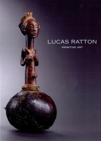 Lucas Ratton : primitive art