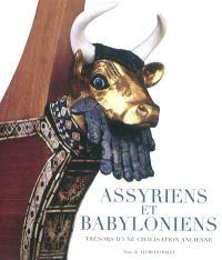 Assyriens et Babyloniens