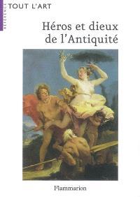 Héros et dieux de l'Antiquité : guide iconographique