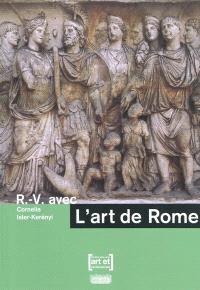 R.-V. avec l'art de Rome