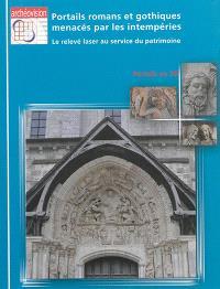 Portails romans et gothiques menacés par les intempéries : le relevé laser au service du patrimoine