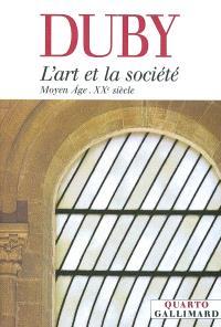 L'art et la société : Moyen Age - XXe siècle