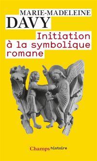 Initiation à la symbolique romane : XIIe siècle