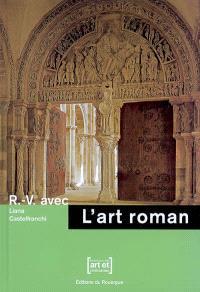 R.-V. avec l'art roman