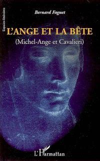 L'ange et la bête (Michel-Ange et Cavalieri)