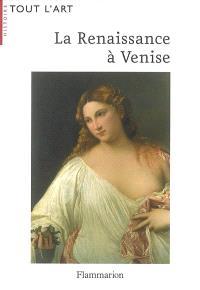 La Renaissance à Venise