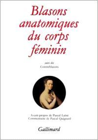 Blasons anatomiques du corps féminin; Contreblasons de la beauté des membres du corps féminin
