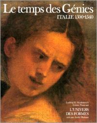Le Temps des génies : Italie, 1500-1540