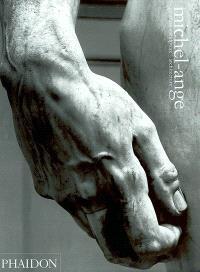 Michel-Ange : peinture, sculpture, architecture : édition complète