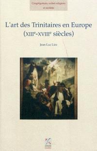 L'art des Trinitaires en Europe (XIIIe-XVIIIe siècles)