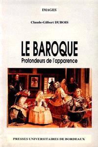 Le Baroque : profondeurs de l'apparence