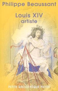Louis XIV artiste