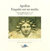 Apollon, enquête sur un mythe