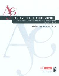 L'artiste et le philosophe : l'histoire de l'art à l'épreuve de la philosophie au XVIIe siècle : actes du colloque international, 19 au 22 septembre 2007