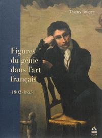 Figures du génie dans l'art français : 1802-1855