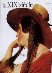L'art du XIXe siècle : 1780-1850