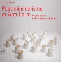 Post-minimalisme et anti-form : dépassement de l'esthétique minimale