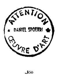Daniel Spoerri attention oeuvre d'art