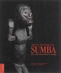 Arts et traditions de Sumba = Arts and traditions of Sumba