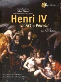 Henri IV : art et pouvoir
