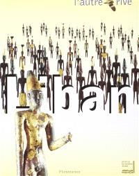 Liban, l'autre rive : exposition présentée à l'Institut du monde arabe du 27 octobre 1998 au 2 mai 1999