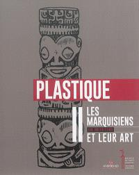 Les Marquisiens et leur art. Volume 2, Plastique : avec une introduction sur la culture matérielle et un appendice de compléments ethnographiques