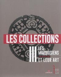 Les Marquisiens et leur art. Volume 3, Les collections : avec une introduction sur la culture matérielle et un appendice de compléments ethnographiques