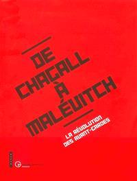 De Chagall à Malévitch : la révolution des avant-gardes