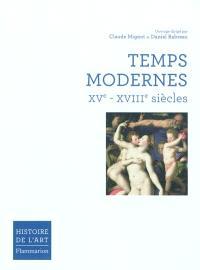 Histoire de l'art, Temps modernes : XVe-XVIIIe siècles