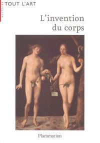 L'invention du corps : la représentation de l'homme du Moyen Age à la fin du XIXe siècle