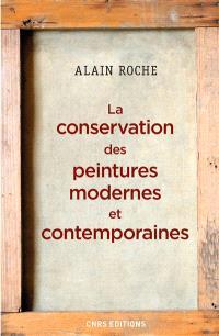 La conservation des peintures modernes et contemporaines