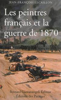Les peintres français et la guerre de 1870 : 1870-1914