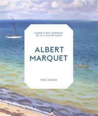 Albert Marquet : peintre du temps suspendu