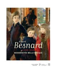 Albert Besnard (1849-1934) : modernités Belle Epoque