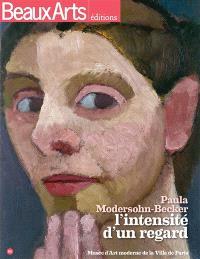 Paula Modersohn-Becker : l'intensité d'un regard