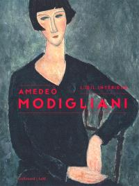 Amadeo Modigliani : l'oeil intérieur