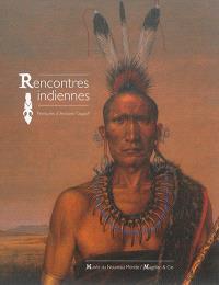 Rencontres indiennes : peintures d'Antoine Tzapoff : exposition, La Rochelle, Musée du Nouveau monde, du 1 juillet au 7 novembre 2016