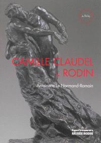 Camille Claudel et Rodin : le temps remettra tout en place