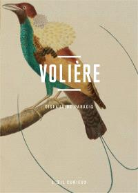 Volière : oiseaux de paradis