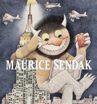 Le maxilivre hommage à Maurice Sendak : d'après l'exposition qui a eu lieu à la Society of illustrators de New York, organisée par Justin G. Schiller et Dennis M.V. David