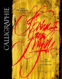 Calligraphie : du signe calligraphié à la peinture abstraite