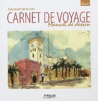 Carnet de voyage : manuel de dessin
