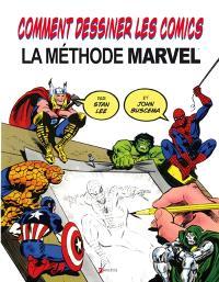Comment dessiner des comics : la méthode Marvel