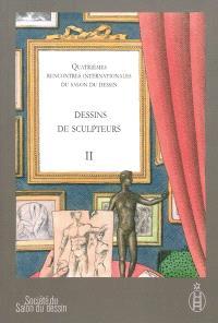 Dessins de sculpteurs. Volume 2