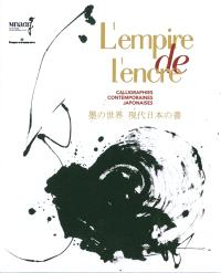 L'empire de l'encre : calligraphies contemporaines japonaises